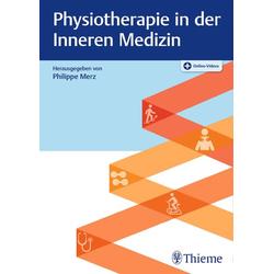 Physiotherapie in der Inneren Medizin: Buch von