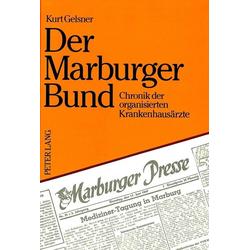Der Marburger Bund als Buch von Kurt Gelsner