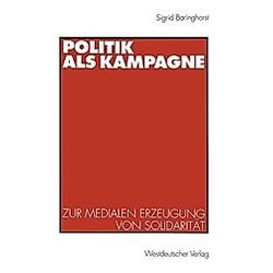 Politik als Kampagne. Sigrid Baringhorst  - Buch