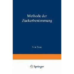 Methode der Zuckerbestimmung insbesondere zur Bestimmung des Blutzuckers: eBook von Ivar Bang