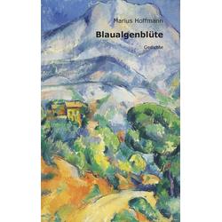 Blaualgenblüte als Buch von Marius Hoffmann