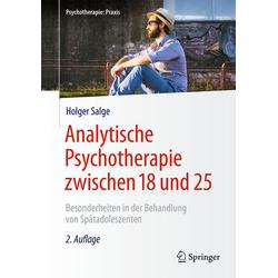 Analytische Psychotherapie zwischen 18 und 25: Buch von Holger Salge
