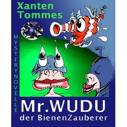 Mr. WUDU der BienenZauberer