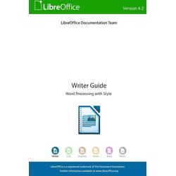 LibreOffice 4.2 Writer Guide als Taschenbuch von Libreoffice Documentation Team