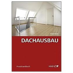 Dachausbau. Thomas Vitek  Claudia Vitek  - Buch