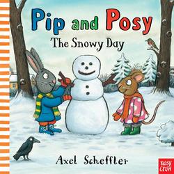 Pip and Posy - The Snowy Day: Buch von Alex Scheffler