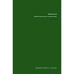 Rommland. Benjamin Tuinman  - Buch