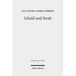 Schuld und Strafe als Buch von Julia Maria Erber-Schropp
