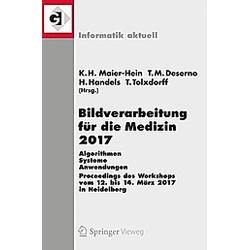 Bildverarbeitung für die Medizin 2017 - Buch