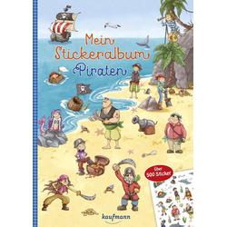 Mein Stickeralbum Piraten: Buch von Klara Kamlah