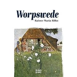 Worpswede. Rainer Maria Rilke  - Buch