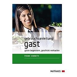 Gebrauchsanleitung Gast. Frank Simmeth  - Buch