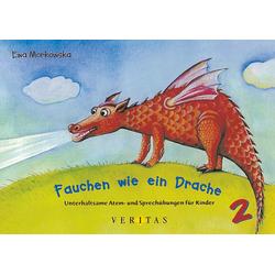 Fauchen wie ein Drache als Buch von Ewa Morkowska
