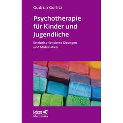 Psychotherapie für Kinder und Jugendliche: eBook von Gudrun Görlitz