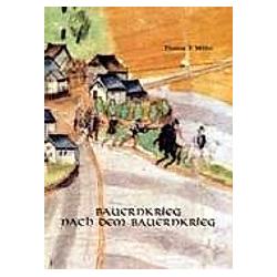 Bauernkrieg nach dem Bauernkrieg. Thomas T. Müller  - Buch