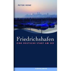 Friedrichshafen als Buch von Peter Renz