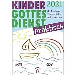 Kindergottesdienst praktisch 2021 - Buch