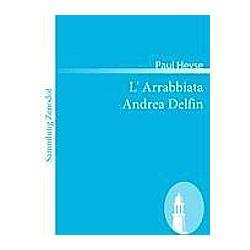 L' Arrabbiata /Andrea Delfin. Paul Heyse  - Buch