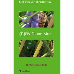 (C) OVID und Mut als Buch von Motschi von Richthofen/ Motschi Von Richthofen
