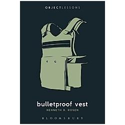 Bulletproof Vest. Kenneth R. Rosen  - Buch