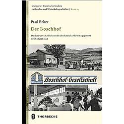 Der Boschhof. Paul Erker  - Buch