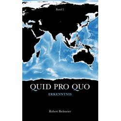 Quid Pro Quo als Buch von Robert Bielmeier