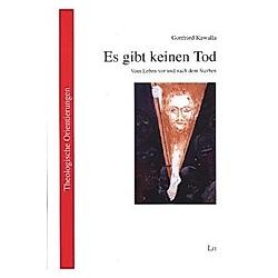 Es gibt keinen Tod. Gottfried Kawalla  - Buch