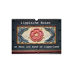 Lippische Rosen (Wandkalender 2021 DIN A4 quer)