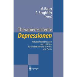 Therapieresistente Depressionen: eBook von