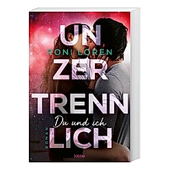 Unzertrennlich / Du und ich Bd.2. Roni Loren  - Buch