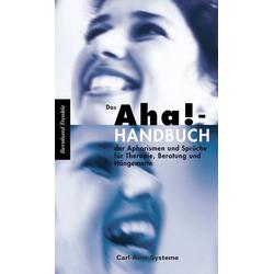 Das Aha!-Handbuch der Aphorismen und Sprüche Therapie Beratung und Hängematte: Buch von Bernhard Trenkle