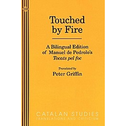 Touched by Fire. Manuel de Pedrolo  - Buch
