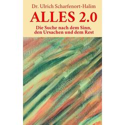 Alles 2 0 als Buch von Ulrich Scharfenort-Halim