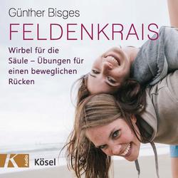Feldenkrais als Hörbuch Download von Günther Bisges
