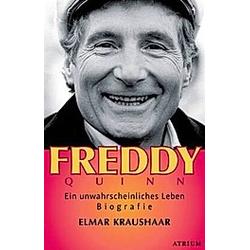 Freddy Quinn. Elmar Kraushaar  - Buch