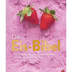 Die Eis-Bibel als Buch von Yüksel Saier/ Engert Eis