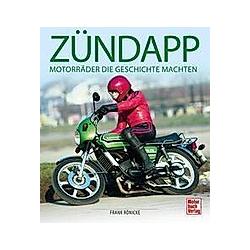 Zündapp. Frank Rönicke  - Buch