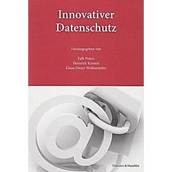 Innovativer Datenschutz. - Buch