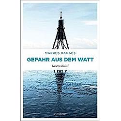 Gefahr aus dem Watt. Markus Rahaus  - Buch