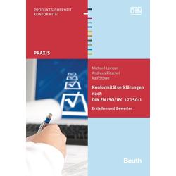 Konformitätserklärungen nach DIN EN ISO/IEC 17050-1 als Buch von Michael Loerzer/ Andreas Ritschel/ Ralf Stöwe
