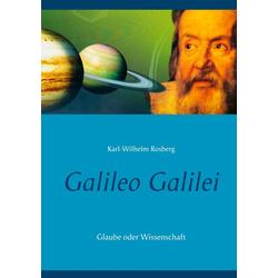Galileo Galilei: eBook von Karl-Wilhelm Rosberg