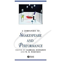 A Companion to Shakespeare and Performance. Hodgdon  - Buch