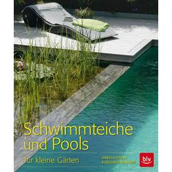 Schwimmteiche und Pools als Buch von Daniela Toman/ Kunigunde Wannow