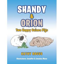 Shandy & Orion als Buch von Kathy Rocus