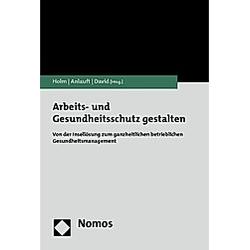Arbeits- und Gesundheitsschutz gestalten - Buch