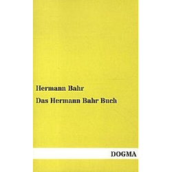 Das Hermann Bahr Buch. Hermann Bahr  - Buch