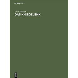 Das Kniegelenk als Buch von Erich Jonasch