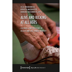 Alive and Kicking at All Ages als Buch von