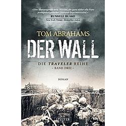 DER WALL. Tom Abrahams  - Buch
