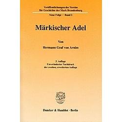 Märkischer Adel. Hermann Graf von Arnim  - Buch